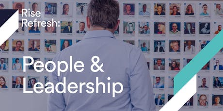 Rise Refresh - People & Leadership tickets