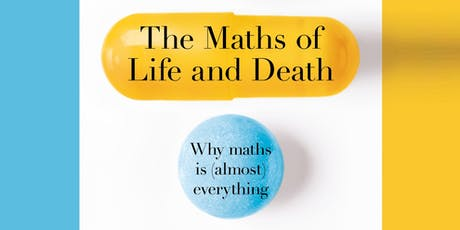 The Maths of Life and Death tickets