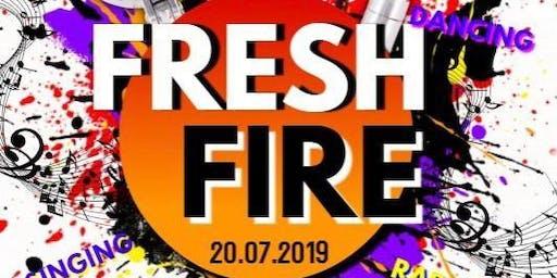 Fresh Fire 2019