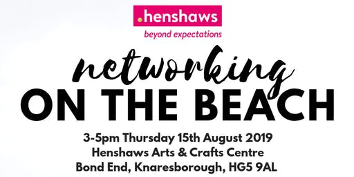 Henshaws Networking on the Beach