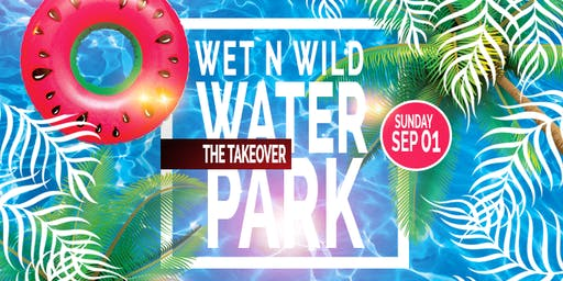 BLT Wet N Wild Water Park Takeover