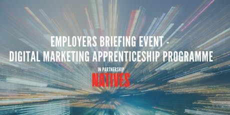 Employers' Briefing Event - Digital Marketing Apprenticeship Programme tickets