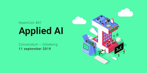 IteamCon #1 - Applied AI Göteborg