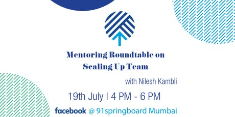 Mentoring Roundtable on Scaling up Teams tickets