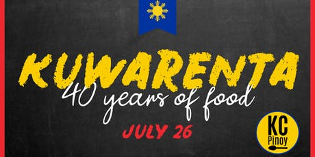 Kuwarenta - 40 years of food! tickets
