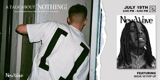 A Talk About [Nothing] (Sponsored by Paddington Works x Rip It Up)