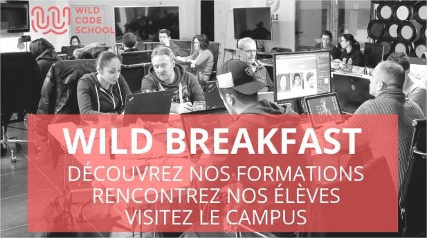 Wild Breakfast - Présentation Ecole & Formations - Wild Code School Reims