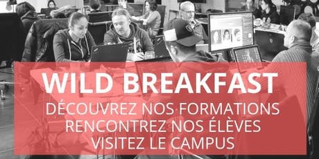 Wild Breakfast - Présentation Ecole & Formations - Wild Code School Reims billets