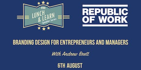 Lunchtime Learning: Branding Design for Entrepreneurs and Managers tickets