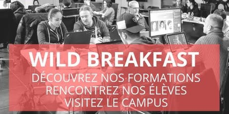 Wild Breakfast - Présentation Ecole/Formations - Wild Code School Toulouse billets