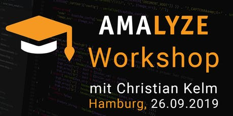 AMALYZE Workshop // Hamburg, 26.09.2019 Tickets