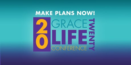 GraceLife 2020 Conference - College Park, GA tickets