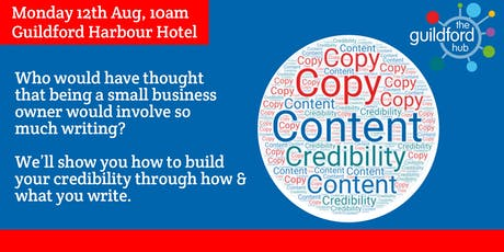 Content and copy - building your credibility tickets