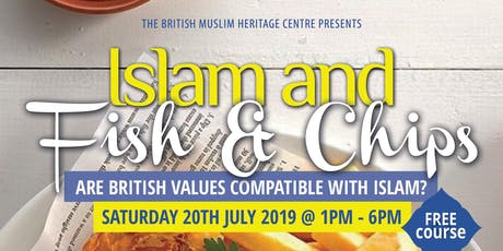 Islam and Fish & Chips - A Free One Day Workshop tickets
