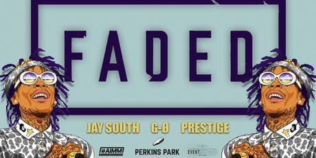 FADED x #AIMM @ Perkins Park Tickets