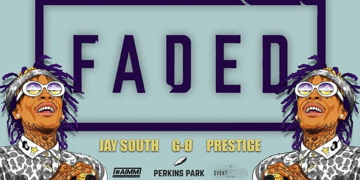 FADED x #AIMM @ Perkins Park