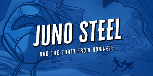 The Penumbra Podcast Live: Juno Steel and the Train From Nowhere