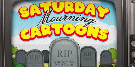 Saturday Mourning Cartoons tickets