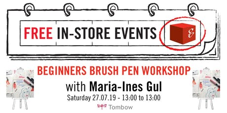 Beginners Brush Pen Workshops with Maria Ines Gul tickets