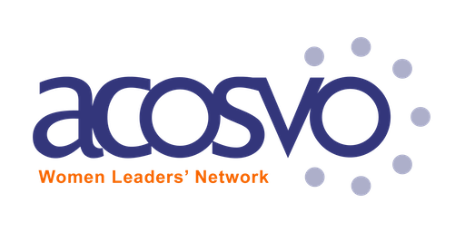ACOSVO Women Leaders' Network: Leaders Create Leaders