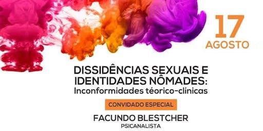 Dissidências Sexuais e Identidades Nômades - Inconformidades teórico-clínicas
