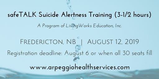 safeTALK Suicide Alertness Training - Fredericton, NB - August 12, 2019