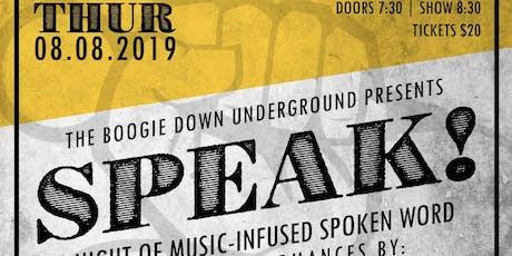 The Boogie Underground presents Speak!! tickets