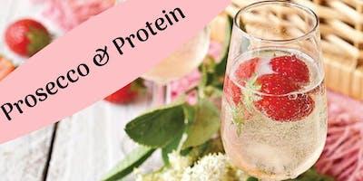 Prosecco & Protein- Healthy, Happy Hour!