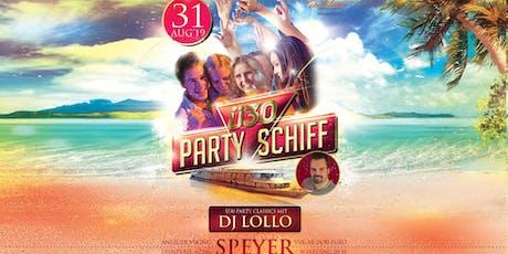 Ü30 Partyschiff - Speyer Tickets