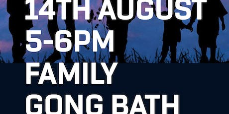 Family Gong Bath Session with Scania @ The Retreat tickets
