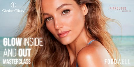 Glow Inside & Out - Charlotte Tilbury Masterclass tickets