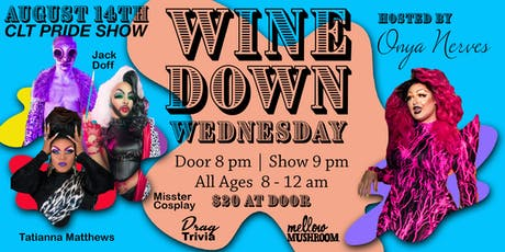 Wine Down Wednesday - August 14th tickets