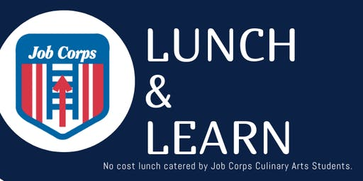 Job Corps Lunch & Learn