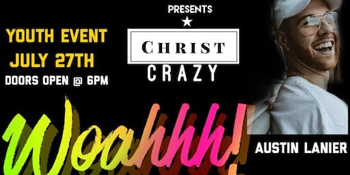"Christ Crazy Youth Concert ""Woahhh"""