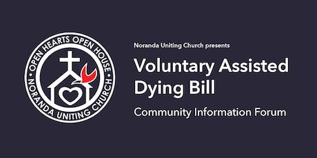 Voluntary Assisted Dying Bill Information Forum tickets