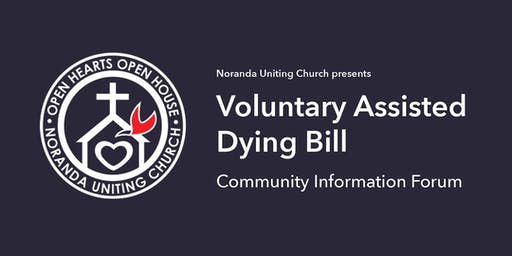 Voluntary Assisted Dying Bill Information Forum