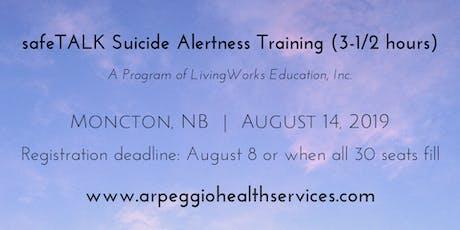 safeTALK Suicide Alertness Training - Moncton, NB - August 14, 2019 tickets