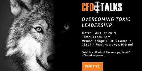 Overcoming Toxic Leadership tickets