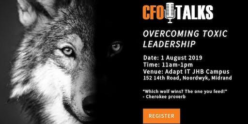 Overcoming Toxic Leadership