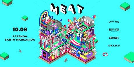Meat #10 ingressos