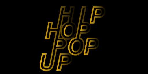 Hip- Hop// Pop-Up: THE NEXT EPISODE by Jessie Alegria