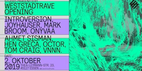 Weststadtrave Opening Tickets