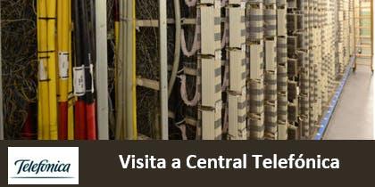 Visita Central Telefónica - NORTE - viernes 19 julio 2019