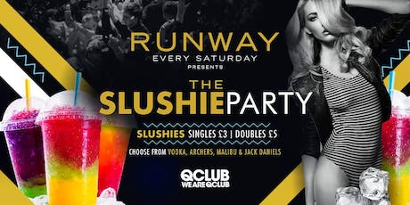 Runway Presents The Slushie Party! tickets