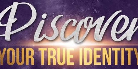 Discover your true identity  tickets