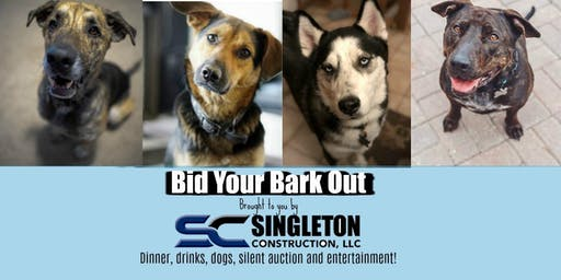 Bid Your Bark Out! STS Annual Silent Auction and Dinner Brought to you by Singleton Construction