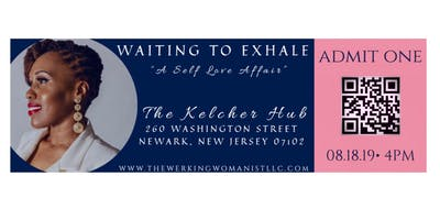 "Waiting to Exhale: ""A Self Love Affair"""