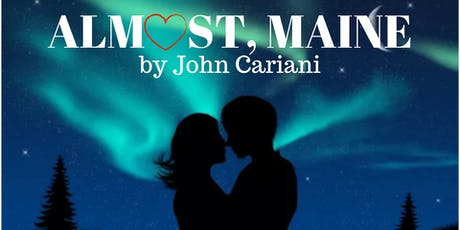 Almost, Maine  Friday, February 14th, 2020 tickets