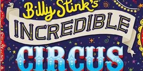 Billy Stink's Incredible Circus: Activities and Storytime with Rik Arron tickets