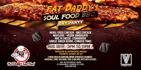 Fat Daddy's Soul Food Day Party | VIBE LDN tickets